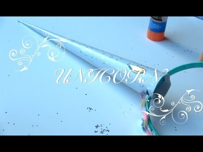 DIY IN 5 MINUTES TO MAKE A UNICORN HORN .  MAKING 2 SPARKLING ????HORNS ???? OF PAPER ????EASY ????TUTORIAL