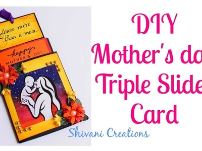 DIY Mother's Day Card. Triple Slider Card