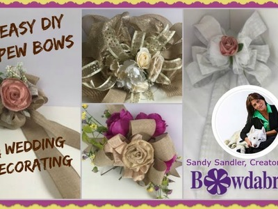 Easy DIY Pew Bows, Chair Bows and Wedding Decorating with Bowdabra