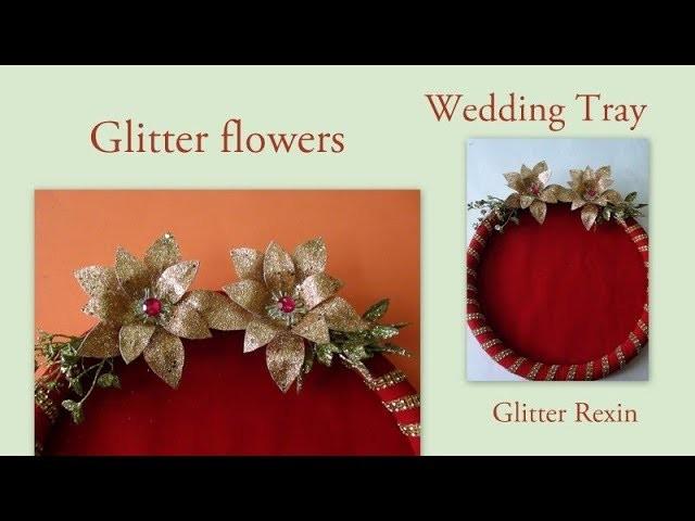 Glitter Flowers Diy Wedding Tray with glitter Rexin