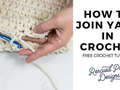 Learn How to Join Yarn in Crochet