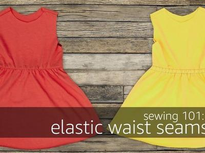 Sewing 101: Elastic Waist Seams