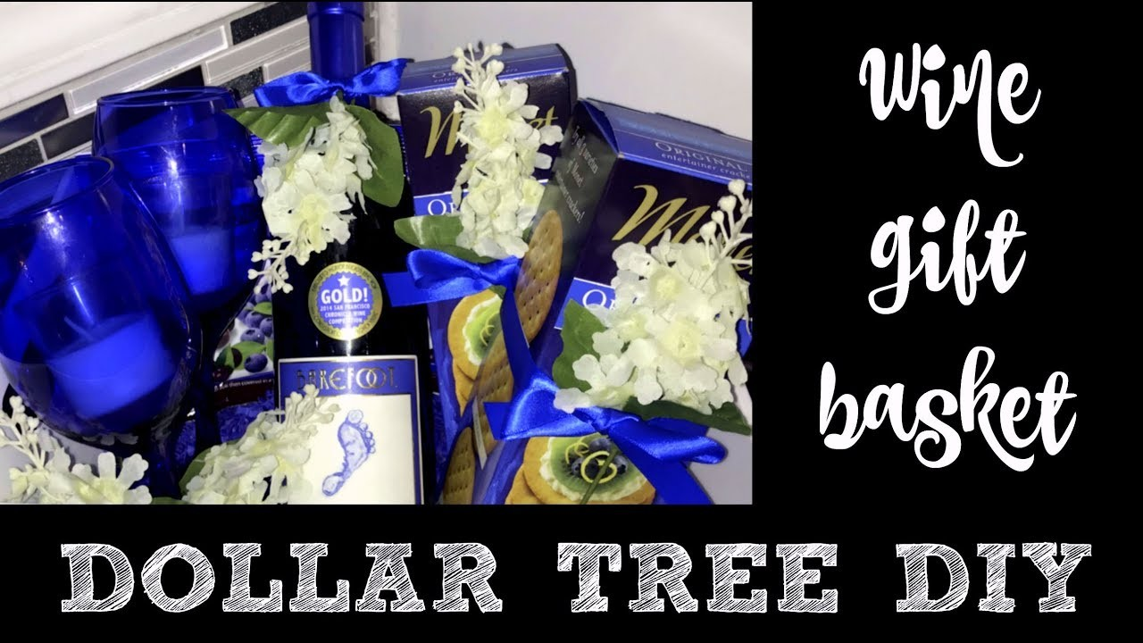 WINE GIFT BASKET DOLLAR TREE DIY