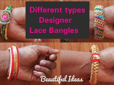 Different Types of Silk thread Designer Lace Bangles.Beautiful Ideas.DIY