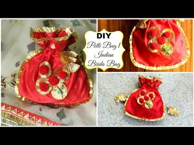 DIY Potli Bag (Batua) | How to make an Indian Bridal Bag | DIY Gota Bag with Frills