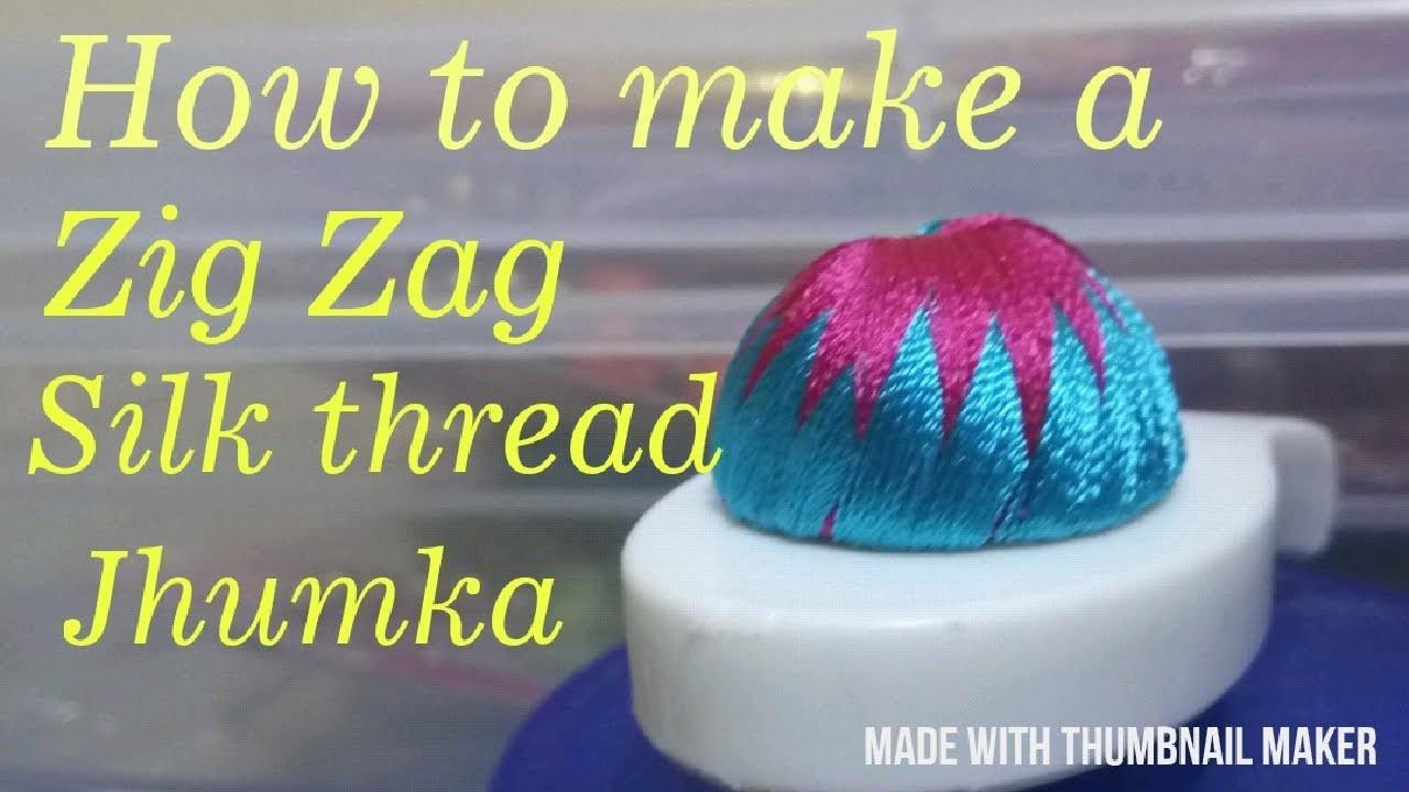 How to make a silk thread zig zag silk thread jhumka. diy by Mayil