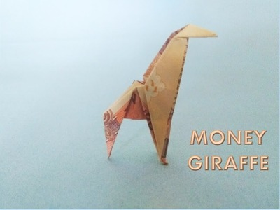 How to make MONEY Giraffe (Origami)