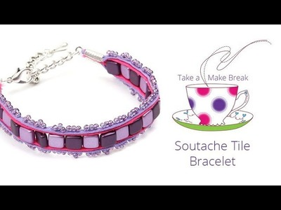 Soutache Tile Bracelet   Take a Make Break with Beads Direct