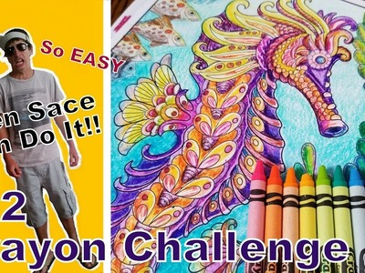 152 Crayola Challenge.  So Easy Even Sace Can Do It!!