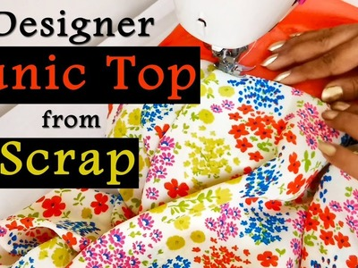 Designer Tunic Top from Scrap | Tunic Top Design for all Age & Sizes
