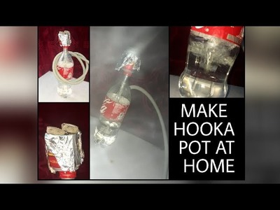 DIY   Home Made Hooka Pot   How to make hooka pot at home 