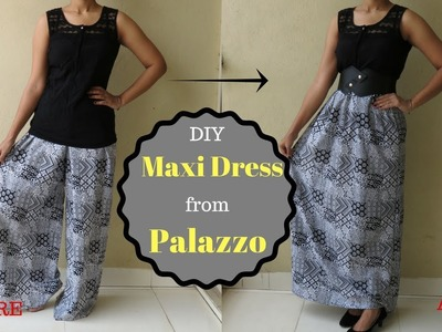 DIY: Make Maxi Dress From Palazzo In 10 Min   omnistyles