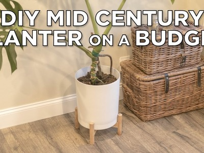 DIY Mid-Century Modern Planter ( on a budget )