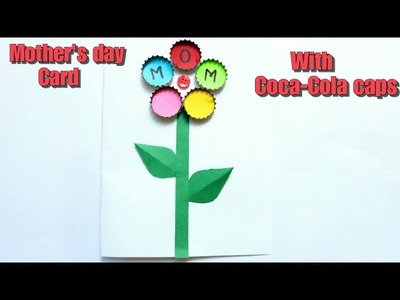 DIY Mother's day card for kids|Coca-Cola caps craft ideas|Flower Bouquet card |Best out of waste