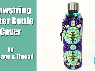 Drawstring Water Bottle Cover Tutorial