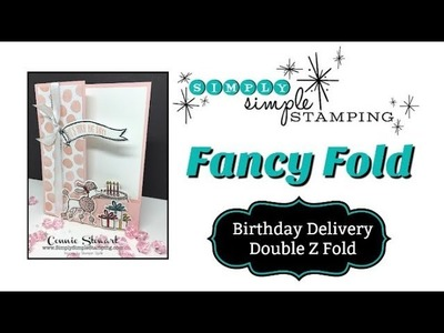 FANCY FOLDS DESIGN TEAM - Birthday Delivery Double Z Fold by Connie Stewart