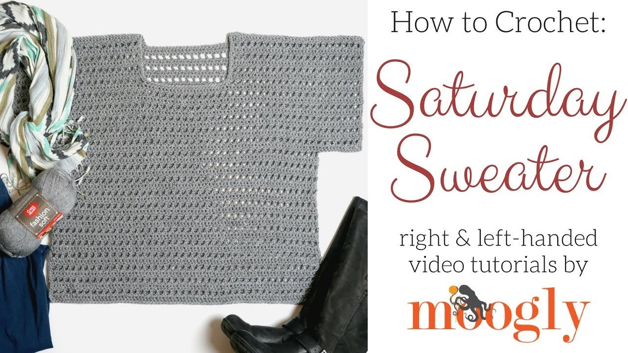 How to Crochet: Saturday Sweater (Left Handed)