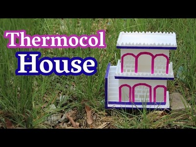 How To Make A Thermocol House | Thermocol Craft For School Project | DIY Thermocol House