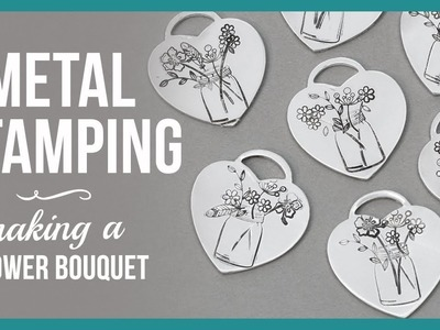 How to Metal Stamp Flower Bouquets - Beaducation.com