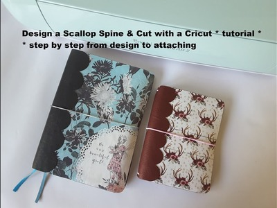Make a Scallop Spine & cut on a Cricut * DIY tutorial * TN *