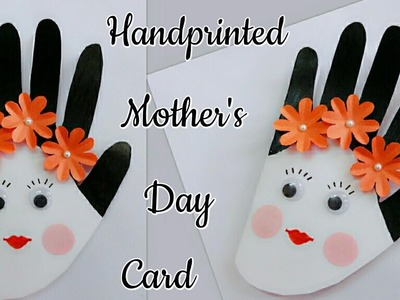 Mother's Day Handprinted Card.Handprinted Mother's Day Card for Kids.Easy Craft ideas for Kids