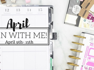 Plan With Me! CLASSIC HAPPY PLANNER ???? | April 9th - 15th | Using My New STICKER KIT