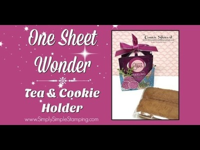Simply Simple ONE SHEET WONDER - Cake Soiree Tea Bag & Cookie Holder by Connie Stewart