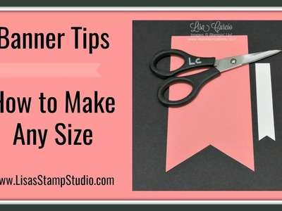 Banner Tips - How to Make Any Size