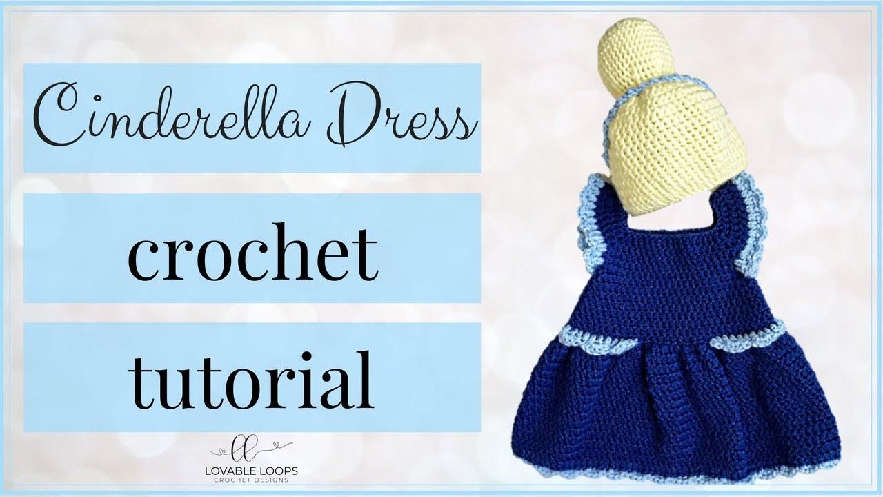 Cinderella Princess Dress Crochet Pattern Tutorial Video   Cinderella Dress for Baby   Baby Crochet