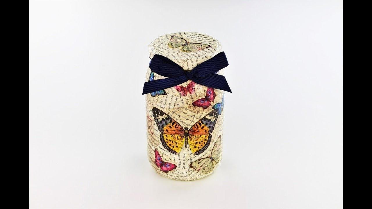 Decoupage jar - Decoupage tutorial - DIY - Do It Yourself