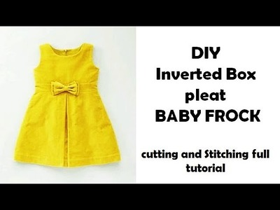 DIY Inverted Box pleat BABY FROCK cutting and Stitching full tutorial