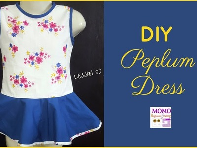 DIY Peplum Dress | Sew Easy Peplum (for Baby) - Beginners Sewing Lesson 50 (No Pattern)