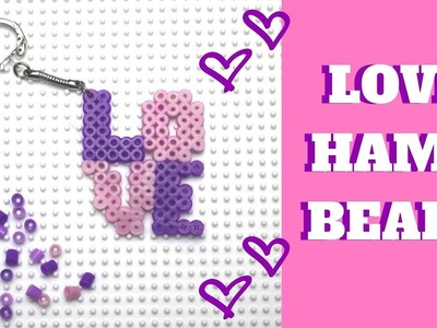 Hama Beads Love Keychain | Mothers Day Craft Idea