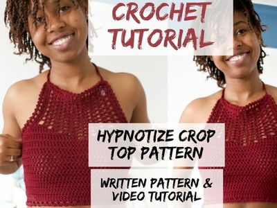 How to Crochet a Halter Top. Hypnotize Crop Top