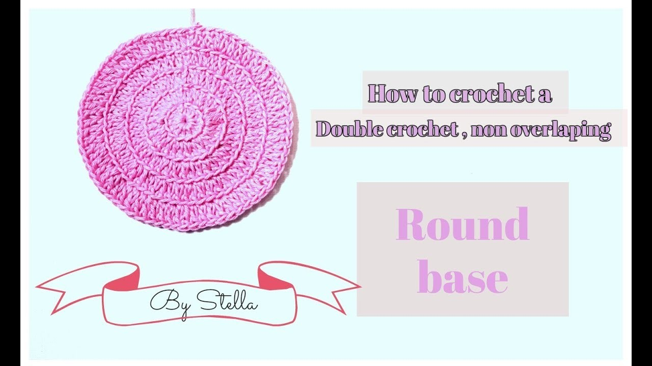How to crochet double crochet  non overlapping ROUND BASE FOR BAGS | CLUTCHES .