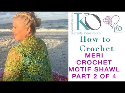 How to Crochet Meri Shawl from Motif Magic Part 2 of 4 Triangle Motifs