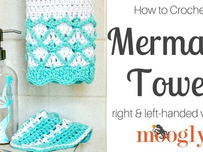 How to Crochet: Mermaid Towel (Right Handed)