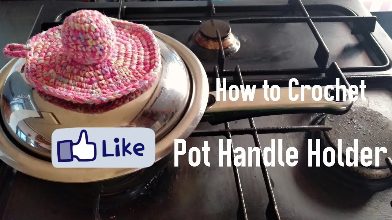 How to Crochet the Pot Handle Holder