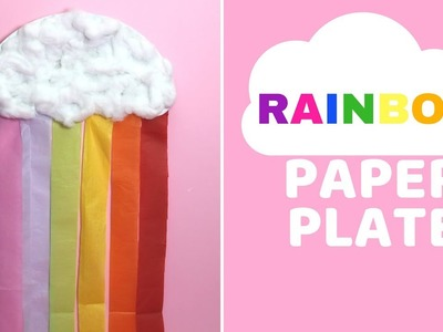 How to Make a Paper Plate Rainbow | Paper Plate Craft