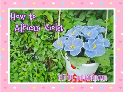 How to stockingflower ( African violets)by ployandpoom (ผ้าใยบัว)