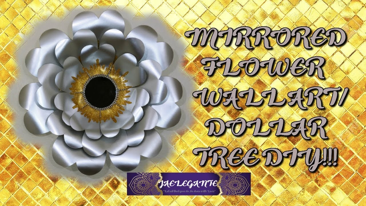 Mirrored Flower Wall Art. Dollar Tree DIY!!!