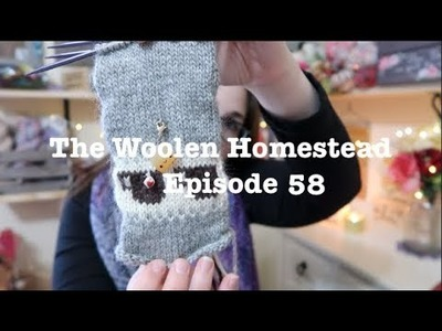 Episode 58- The Woolen Homestead- A Knitting Podcast