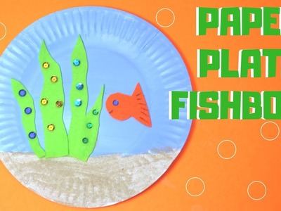 How to Make a Paper Plate Fishbowl | Paper Plate Crafts