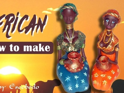 HOW TO MAKE AFRICAN