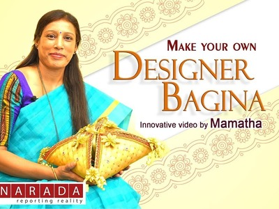 How to make Bagina designs at home | Useful video by Mamatha