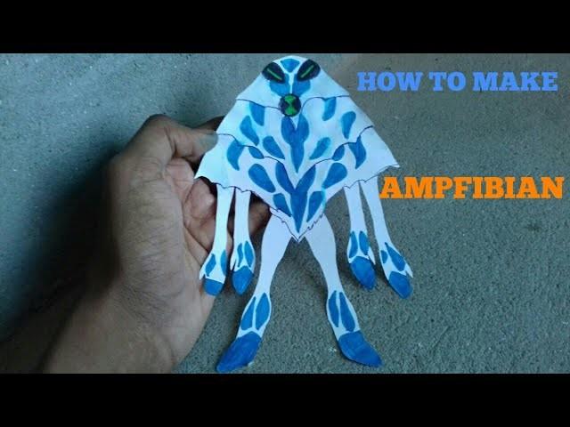 How to make ben 10 aliens(ampfibian)