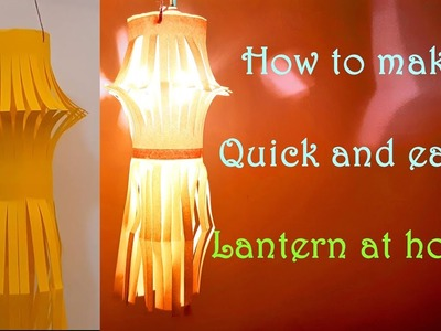 How to make Quick and easy Lantern at home 01