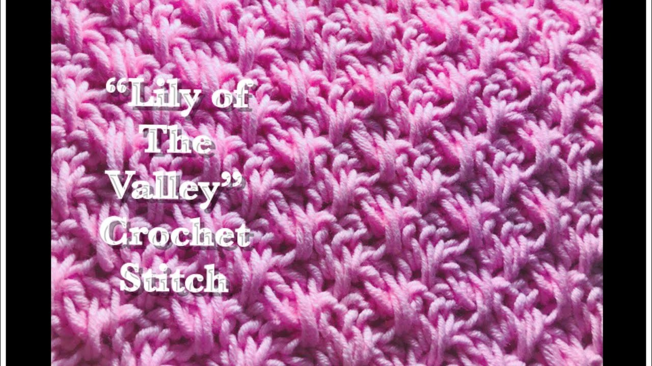 Lily Of The Valley Crochet Stitch For Fast And Easy